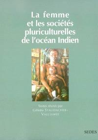 La femme et les sociétés pluriculturelles de l'océan Indien