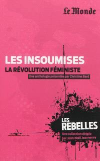 Les insoumises : la révolution féministe