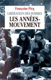 Libération des femmes : les années-mouvement