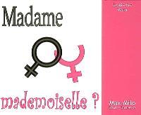 Madame ou mademoiselle ?