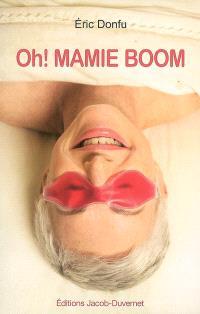 Oh ! mamie boom