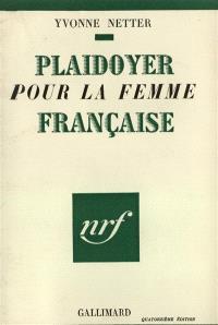 Plaidoyer pour la femme française