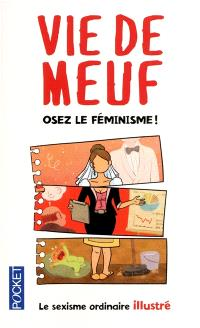 Vie de meuf : le sexisme ordinaire illustré