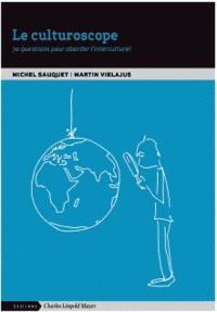 Le culturoscope : 70 questions pour aborder l'interculturel
