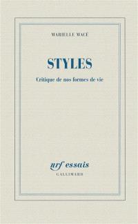 Styles : critique de nos formes de vie