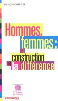 Hommes, femmes, la construction de la différence