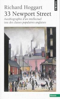 33 Newport street : autobiographie d'un intellectuel issu des classes populaires anglaises
