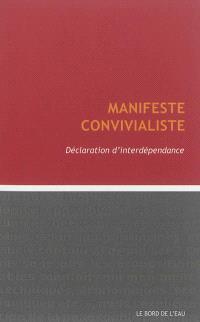 Manifeste convivialiste : déclaration d'interdépendance