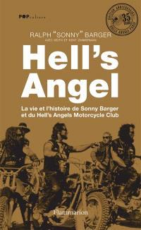 Hell's Angel : la vie et l'histoire de Sonny Barger et du Hell's Angels Motorcycle Club