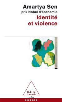 Identité et violence : l'illusion du destin