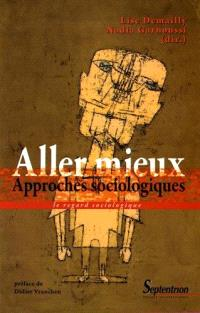 Aller mieux : approches sociologiques