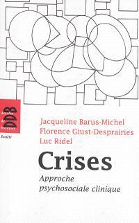 Crises : approche psychosociale clinique