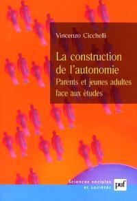 La construction de l'autonomie : parents et jeunes adultes face aux études