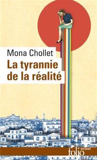 La tyrannie de la réalité
