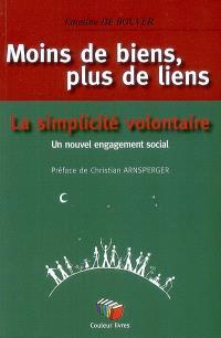 Moins de biens, plus de liens : La simplicité volontaire, un nouvel engagement social