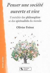 Penser une société ouverte et vive : s'enrichir des philosophies et des spiritualités du monde