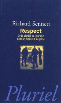 Respect : de la dignité de l'homme dans un monde d'inégalité