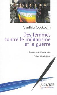 Des femmes contre le militarisme et la guerre