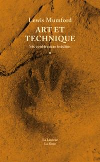 Art et technique : six conférences inédites