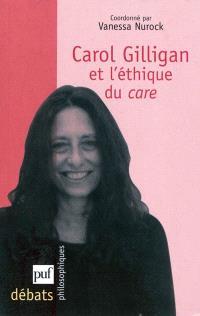 Carol Gilligan et l'éthique du care