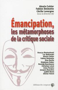Emancipation : les métamorphoses de la critique sociale