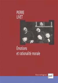 Emotions et rationalité morale