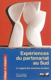 Expériences du partenariat au Sud : le regard des sciences sociales