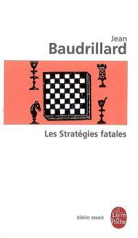 Les stratégies fatales