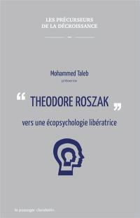 Theodore Roszak : vers une écopsychologie libératrice