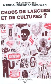 Chocs de langues et de cultures ? : un discours de la méthode