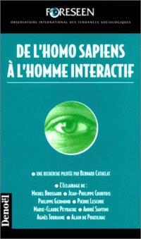 De l'homo sapiens à l'homme interactif