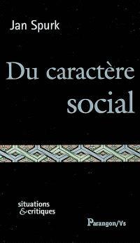Du caractère social