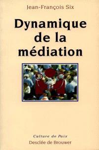 Dynamique de la médiation