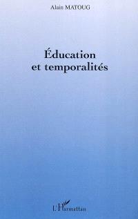 Education et temporalités