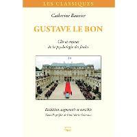 Gustave Le Bon : clés et enjeux de la psychologie des foules