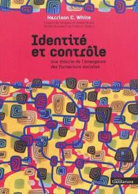 Identité et contrôle : une théorie de l'émergence des formations sociales