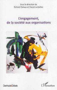 L'engagement, de la société aux organisations