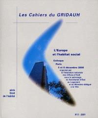 L'Europe et l'habitat social : actes du colloque, Paris, 5 et 6 décembre 2000