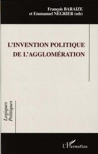 L'invention politique de l'agglomération