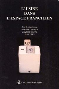 L'usine dans l'espace francilien