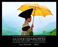 La Chine des minorités ou Les peuples oubliés, Yunnan-Sichuan