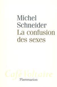 La confusion des sexes