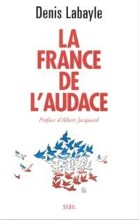 La France de l'audace