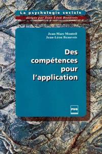 La psychologie sociale. Volume 5, Des compétences pour l'application