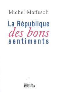 La république des bons sentiments : document