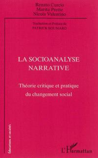 La socioanalyse narrative : théorie critique et pratique du changement social