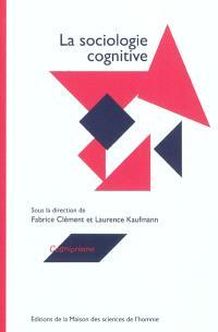 La sociologie cognitive