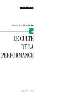 Le Culte de la performance