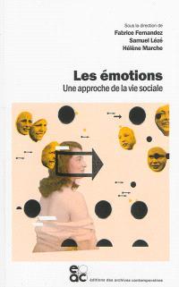 Les émotions : une approche de la vie sociale