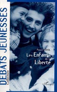 Les enfants de la liberté : études sur l'autonomie sociale et culturelle des jeunes en France, 1970-1996